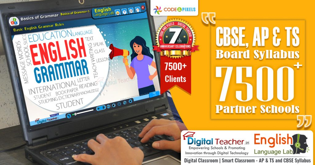 Digital Teacher - English language lab and CBSE, AP & TS Board Syllabus 7500+ partner Schools.